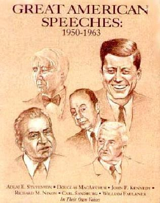 Great American Speeches:1950-1963: Great American Speeches:1950-1963 9781559944021