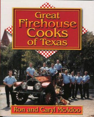 Great Firehouse Cooks of Texas 9781556227905