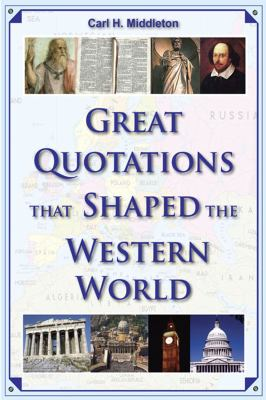 Great Quotations That Shaped the Western World