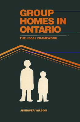 Group Homes in Ontario: The Legal Framework