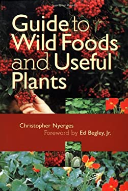 Guide to Wild Foods and Useful Plants 9781556523441