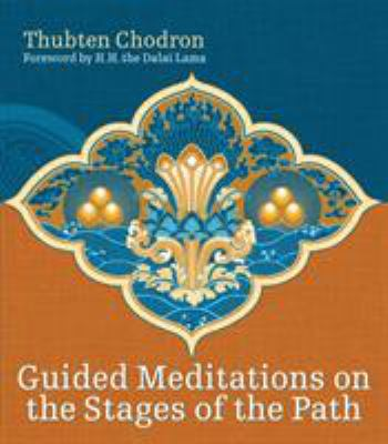 Guided Meditations on the Stages of the Path [With CD] 9781559392815