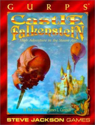 Gurps Castle Falkenstein: High Adventure in the Steam Age 9781556344381
