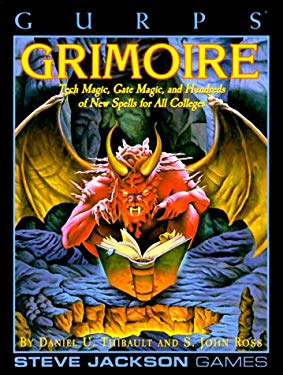 Gurps Grimoire: Tech Magic, Gate Magic, and Hundreds of New Spells for All Colleges 9781556342431