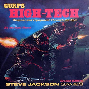 Gurps High Tech: A Sourcebook of Weapons and Equipment Through the Ages 9781556342059