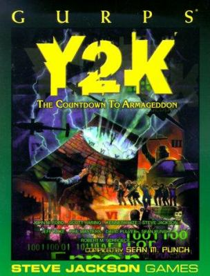 Gurps Y2K: The Countdown to Armageddon 9781556344060