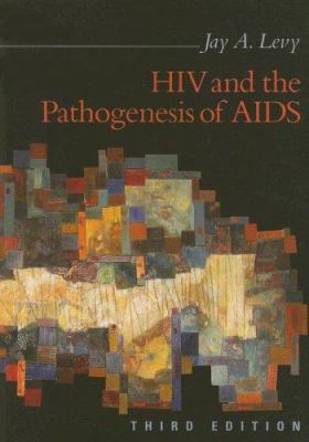 HIV and the Pathogenesis of AIDS 9781555813932
