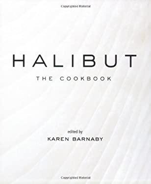 Halibut: The Cookbook 9781552858608