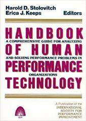 Handbook of Human Performance Technology: A Comprehensive Guide for Analyzing and Solving Performance Problems in Organizations 6863056