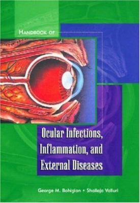 Handbook of Ocular Infections, Inflammation, and External Diseases 9781556424366