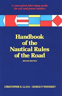 Handbook of the Nautical Rules of the Road 9781557505040