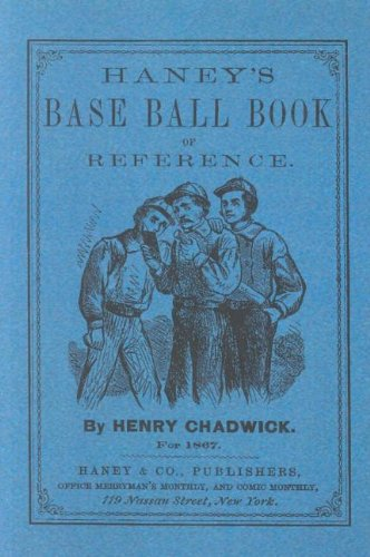 Haney's Base Ball Book of Reference 9781557095954