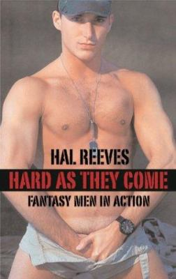 Hard as They Come: Fantasy Men in Action 9781555837846