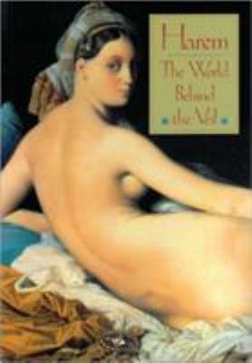 Harem: The World Behind the Veil 9781558591592