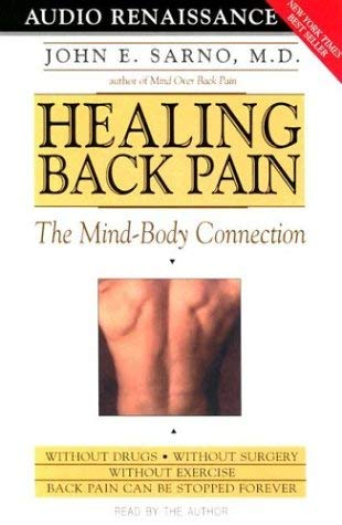 Healing Back Pain: The Mind-Body Connection 9781559275873