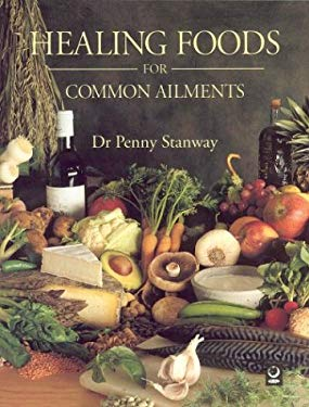 Healing Foods for Common Ailments 9781550136593
