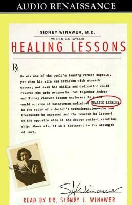 Healing Lessons: A Doctor's Story of Love, Loss, and Transformation 9781559275071
