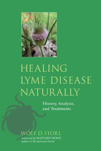 Healing Lyme Disease Naturally: History, Analysis, and Treatments 9781556438738