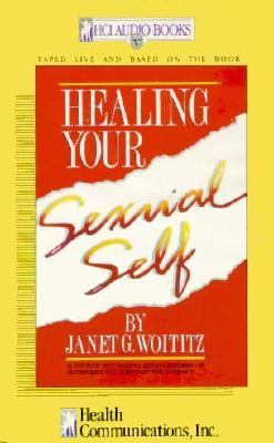 Healing Your Sexual Self 9781558740488