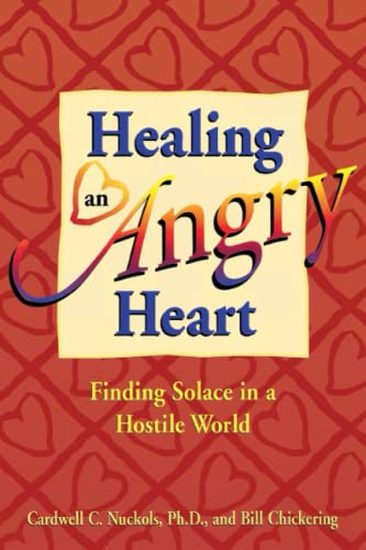 Healing an Angry Heart 9781558745179