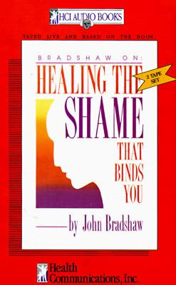 Healing the Shame That Binds You 9781558740433
