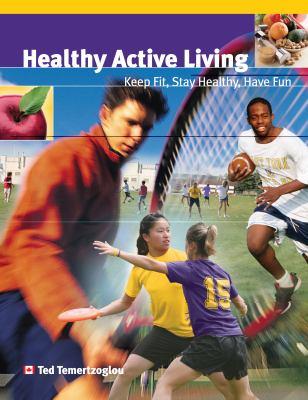 Healthy Active Living: Student Activity Handbook 10 9781550771527