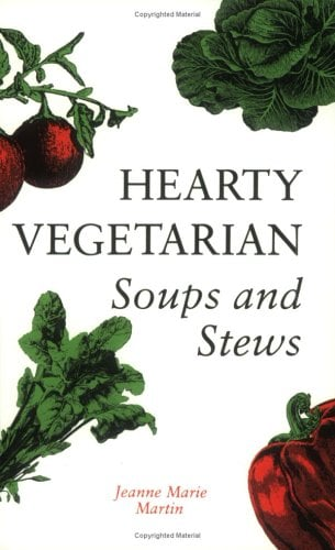 Hearty Vegetarian Soups and Stews 9781550170504