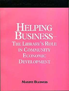 Helping Business Library's Role 9781555702311