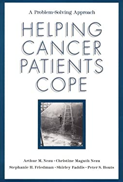 Helping Cancer Patients Cope: A Problem-Solving Approach 9781557985330