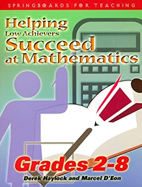Helping Low Achievers Succeed at Math 9781552440100