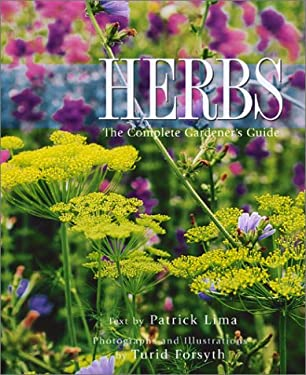 Herbs: The Complete Gardener's Guide 9781552096246