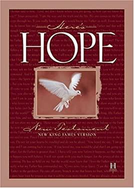 Here's Hope New Testament-NKJV: Jesus Cares for You 9781558195264