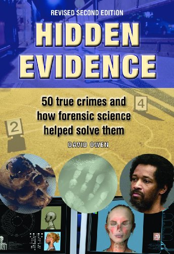 Hidden Evidence: 50 True Crimes and How Forensic Science Helped Solve Them 9781554075409