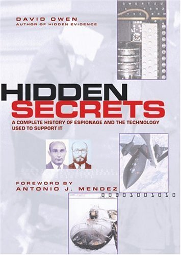 Hidden Secrets: The Complete History of Espionage and the Technology Used to Support It 9781552975640