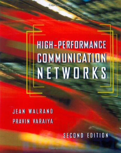 High-Performance Communication Networks, 2e 9781558605749
