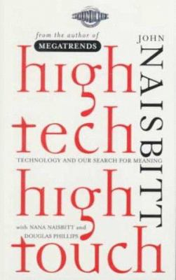 High Tech/High Touch: Technology and Our Search for Meaning 9781559353274