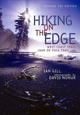 Hiking on the Edge: West Coast Trail -- Juan de Fuca Trail 9781551925059