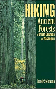 Hiking the Ancient Forests of British Columbia and Washington 9781551050454