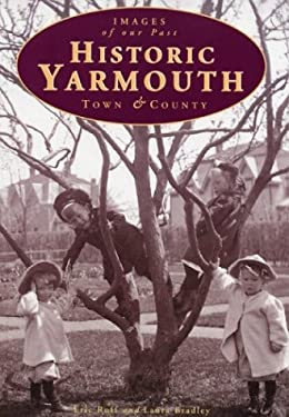 Historic Yarmouth: Town & County 9781551092201