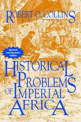 Historical Problems of Imperial Africa 9781558764316