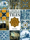 History of Decorative Tiles 9781555211462