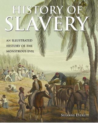 History of Slavery 9781555217686