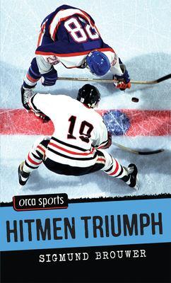 Hitmen Triumph 9781551438733