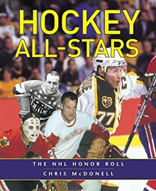 Hockey All-Stars: The NHL Honor Roll 9781552095423
