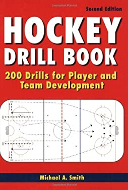 Hockey Drill Book: 200 Drills for Player and Team Development 9781554075522