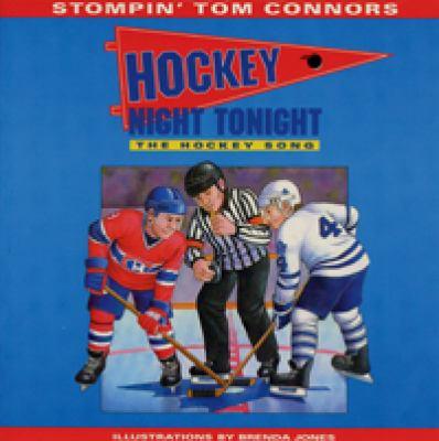 Hockey Night Tonight: The Hockey Song 9781551094274