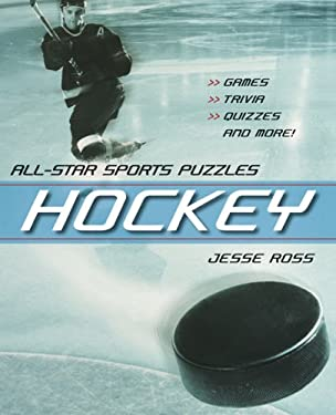 Hockey: Games, Trivia, Quizzes and More! 9781551928104