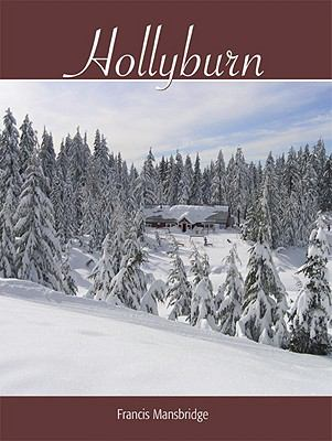 Hollyburn: The Mountain and the City 9781553800620