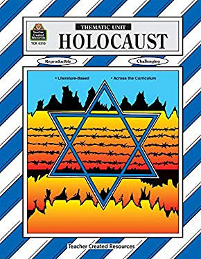 Holocaust Thematic Unit 9781557342102