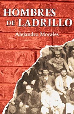 Hombres de Ladrillo 9781558856059
